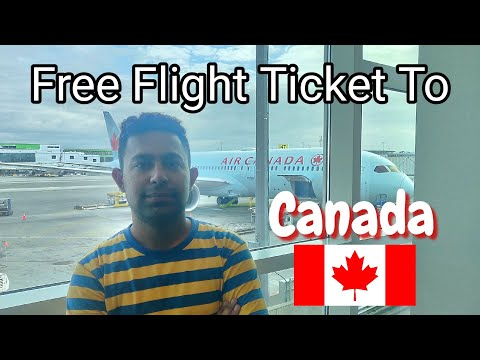 Free Air Ticket To Canada | India To Canada With Free Air Ticket