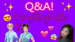 Questions & Answers EverythingDolls Q & A - My Face, Ken or Ryan?! and more!