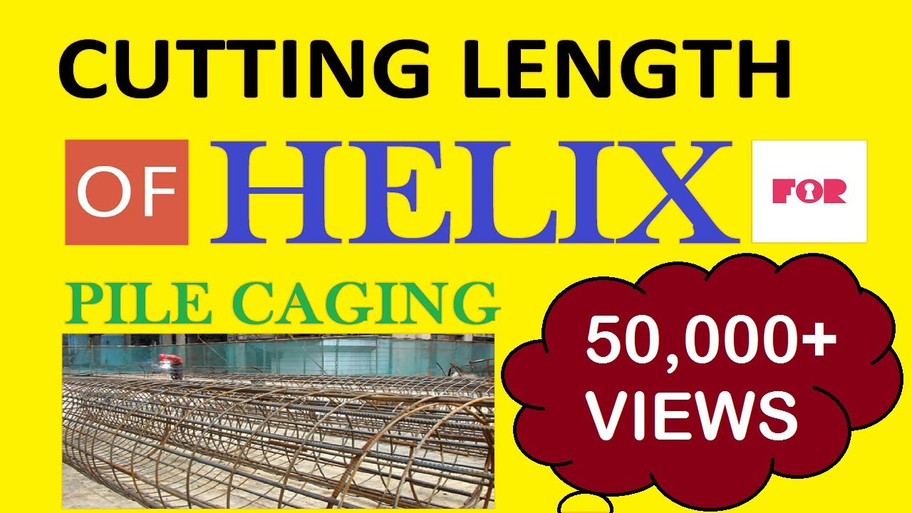 Cutting Length Of Spiral (Helix) For Pile | L & T