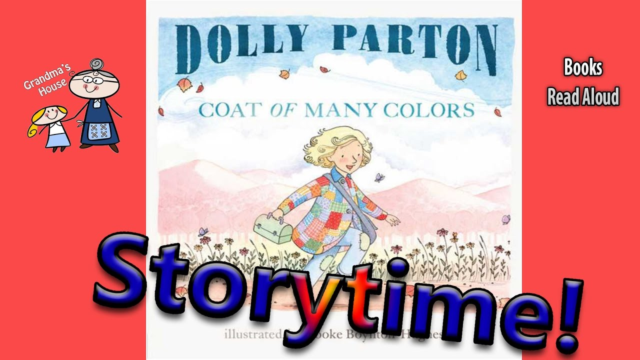 dolly partons coat of many colors read aloud story time bedtime story read along books - Dolly Parton Coat Of Many Colors Book