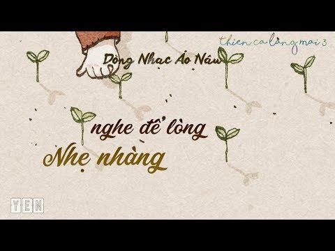 Dòng nhạc áo nâu    Thiền Ca Làng Mai Playlist 3