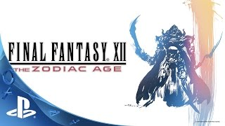 FINAL FANTASY XII THE ZODIAC AGE - Announcement Reveal Trailer | PS4
