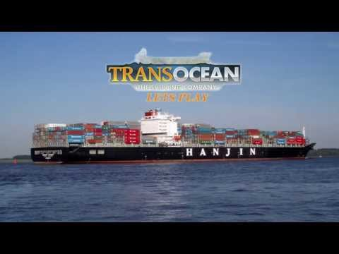 TransOcean The Shipping Company Campaign - Lets Play (Episode 15) - Working Towards A Panamax Ship!