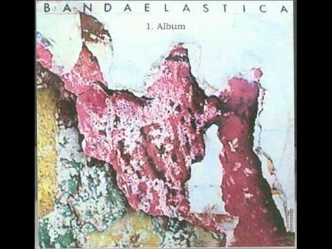 Banda Elástica (México, 1985) - Full Album