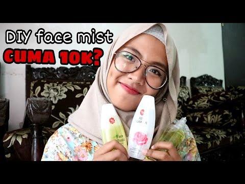 DIY FACE MIST MUDAH DAN MURAH | Fani Rahmawati