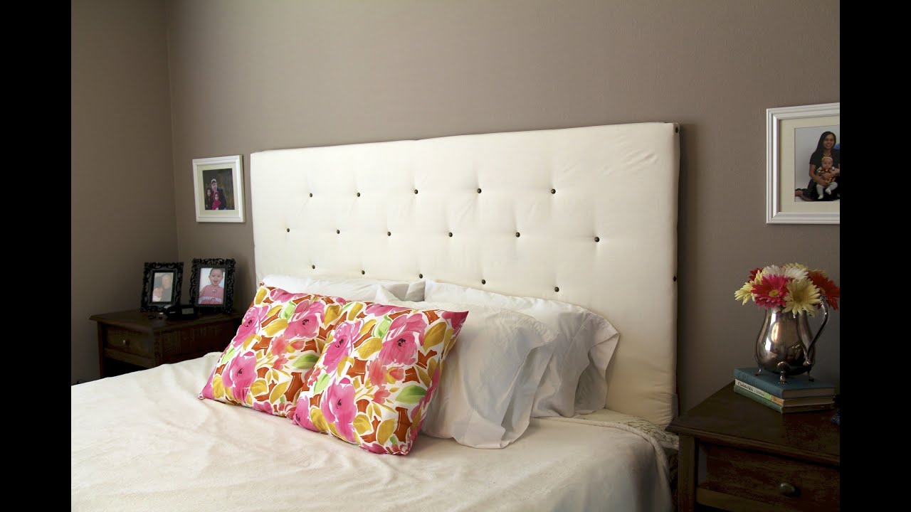 Make A Headboard diy how to make a headboard - youtube