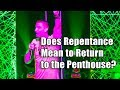 F4F   Does Repentance Mean Return to the Penthouse?