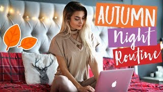 MY AUTUMN NIGHT ROUTINE 2017