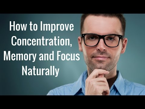 how-to-improve-memory,-concentration-and-focus-naturally