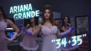 Ariana Grande - 34+35 (alternative version video)