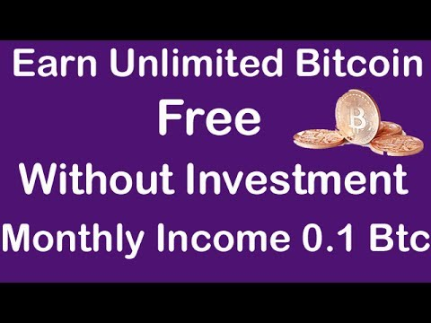 Earn Unlimited Free Bitcoin Without Investment Monthly Income 0.1 Btc 2017