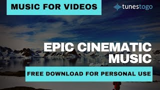 Epic Cinematic Music Trailer - Reaching Your Goal