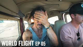 LAST MINUTE PROBLEM SOLVING - World Flight Episode 5