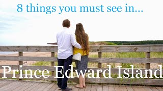 8 Things To See In Prince Edward Island, Canada!!
