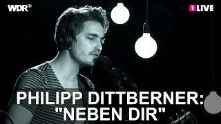 "Philipp Dittberner: ""Neben dir"" | 1LIVE Krone Session"