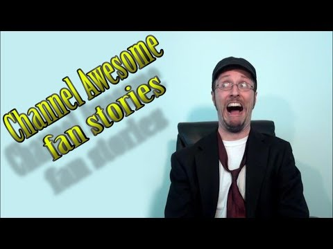 """Reading the deleted """"Fan Stories"""" from the Channel Awesome document"""