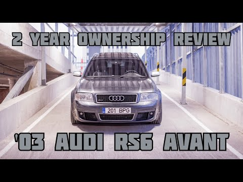 2003 Audi RS6 Avant (4B/C5) - My Personal Review in 2017 (CC: ENG/EST)
