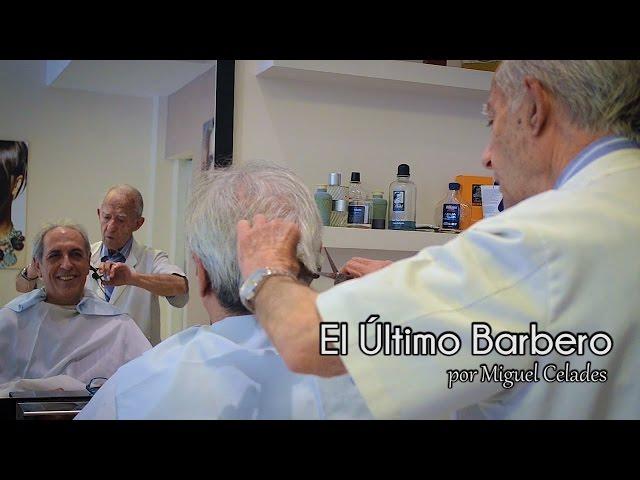 El Último Barbero por Miguel Celades