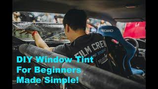 DIY Window Tinting f๐r Beginners Made Easy!! Part#1 Side Windows