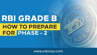 how to prepare for rbi grade b phase 2