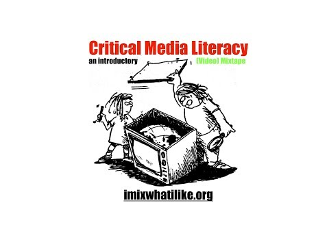 An Introductory Critical Media Literacy (Video) Mixtape