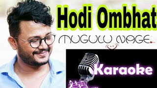 Hodi ombhat Kannada karaoke song with lyrics