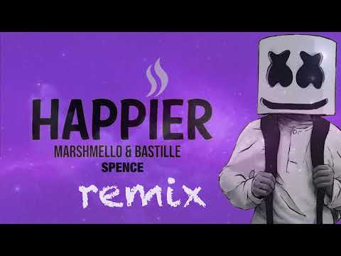 Marshmello ft. Bastille - Happier (SPENCE Remix)  Official Audio