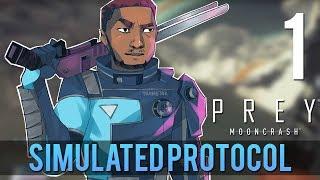 [1] Simulated Protocol (Let's Play Prey: Mooncrash w/ GaLm)