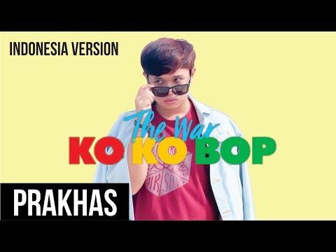 EXO - Ko Ko Bop (Indonesia Version) cover by Prakhas