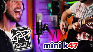 AUDIO TEST | Roswell Pro Audio MINI K47 Microphone on VOCAL and ACOUSTIC Guitar
