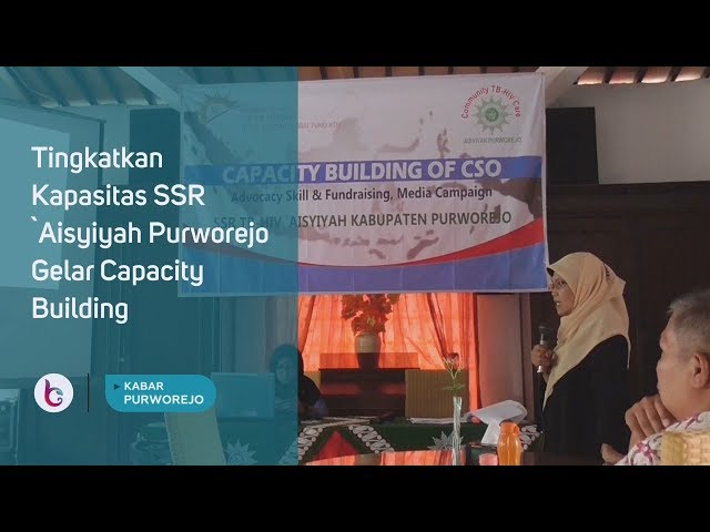 Tingkatkan Kapasitas SSR `Aisyiyah Purworejo Gelar Capacity Building