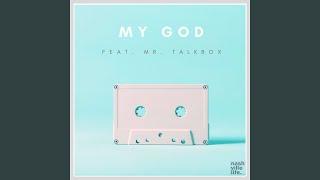 My God - Live (feat. Mr. Talkbox)