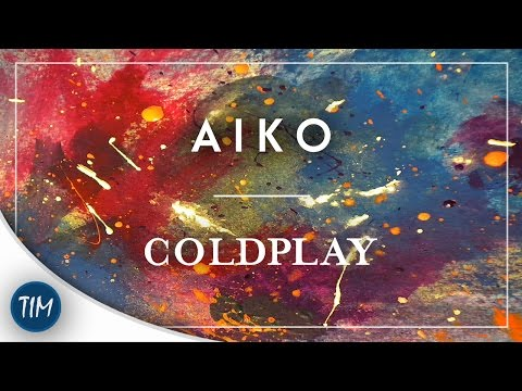 Aiko   Coldplay (Mylo Xyloto) Mp3