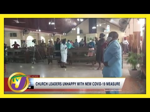 Jamaican Church Leaders Unhappy with New Covid-19 Measures   TVJ New - June 6 2021
