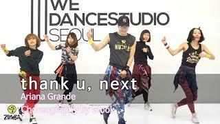 thank u, next - Ariana Grande / Easy Dance Fitness Choreography / Zumba /Wook's Zumba® Story / Wook