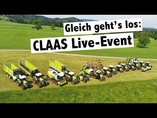 Gleich geht's los: CLAAS Live-Grünlandvorführung