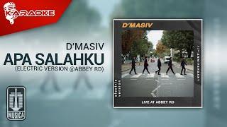 D'MASIV - Apa Salahku (Electric Version @ABBEY RD) | Karaoke Video - No Vocal
