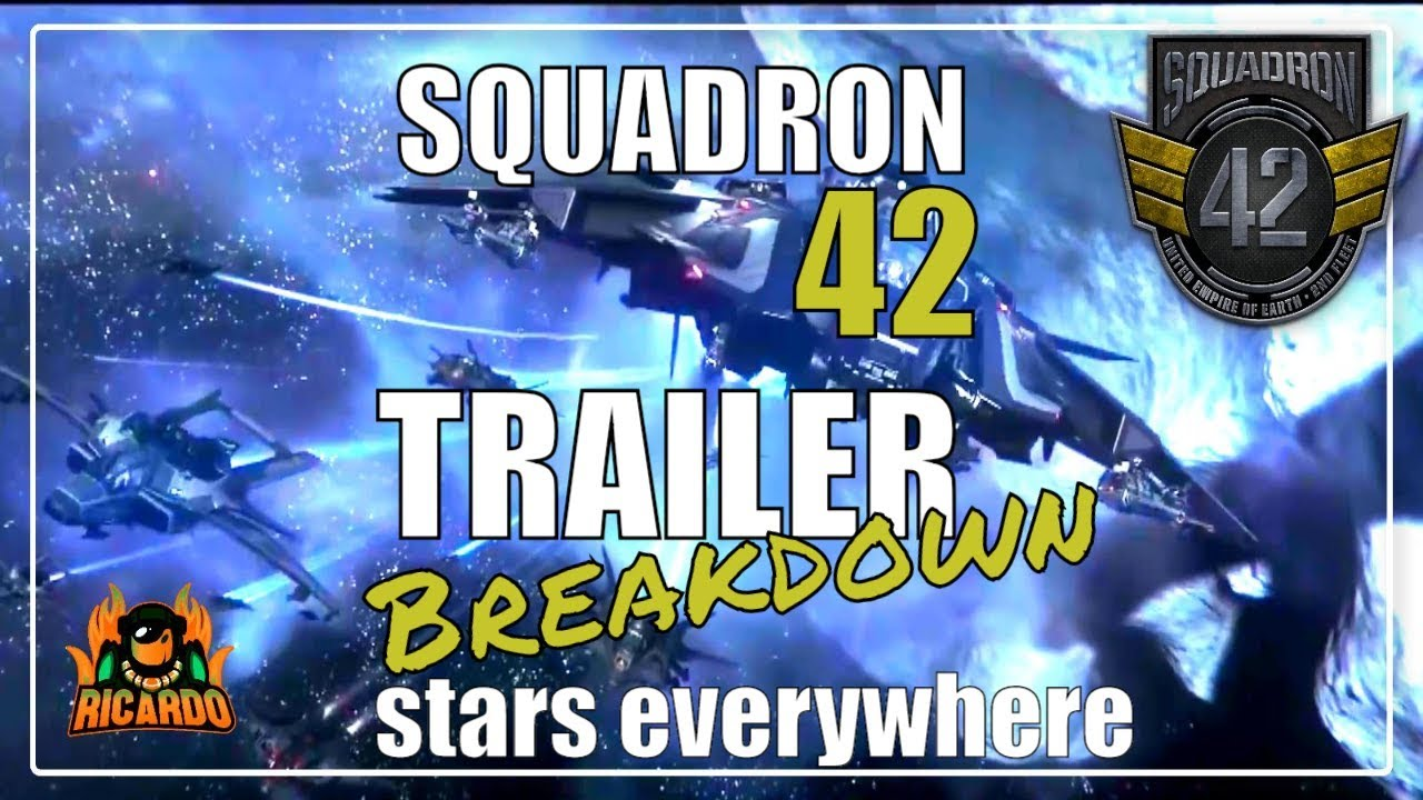 Star Citizen Squadron 42 Trailer Breakdown Stars Everywhere