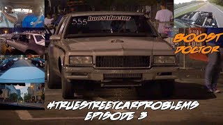 #TRUESTREETCARPROBLEMS EPISODE 3: THE BOOST DOCTOR! TWIN TURBO LS1 CAPRICE