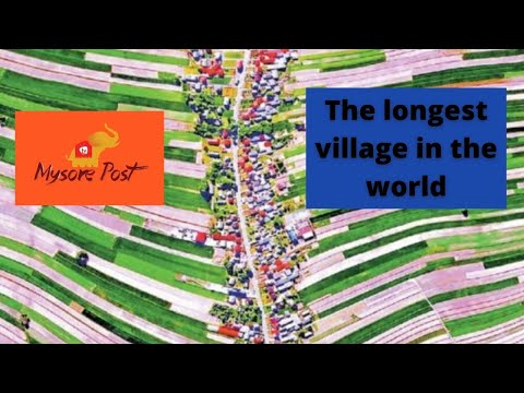 LONGEST VILLAGE IN THE WORLD | MEDIA IDEA | MYSORE POST |