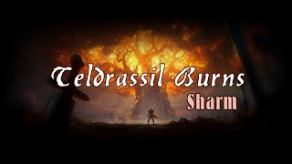 Sharm ~ Teldrassil Burns (World Of Warcraft Song)