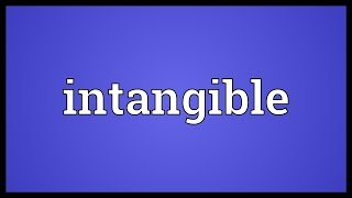 Intangible Meaning