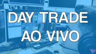 DAY TRADE AO VIVO c/ ALI100 06/11