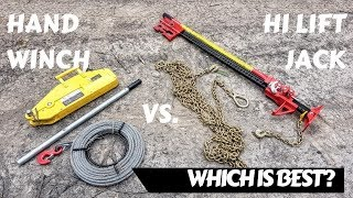 Hand Winch vs Hi Lift Jack - Which Is Best? - ESSENTIAL SELF RECOVERY TECHNIQUES
