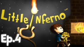 "Little Inferno - Ep.4 "" CRAZY CAT LADY """