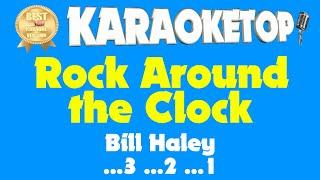 Rock Around the Clock - Bill Haley (Karaoke and Lyric Version) [Audio High Quality]