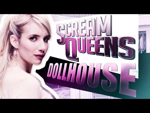 Scream Queens || DOllHOUSE