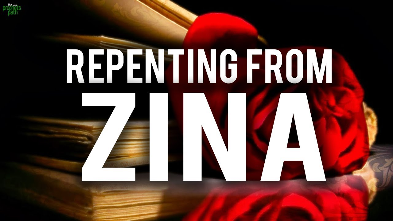 HOW TO REPENT AFTER YOU COMMITTED ZINA