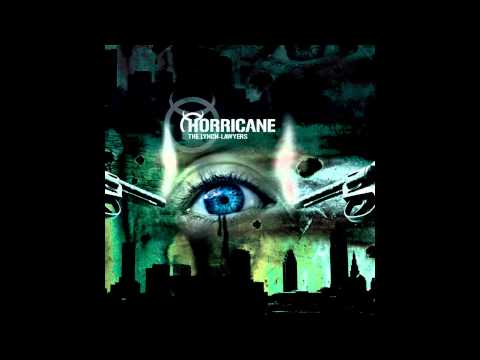 "Horricane ""The Lynch-Lawyers"" full album, released 2005"