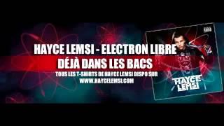 HAYCE LEMSI   Atome De Folie Electron Libre   HD 2014 FULL HD AUDİO